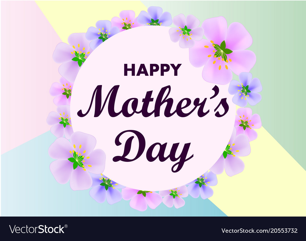 Mother day greeting card with flowers background vector image m4hsunfo