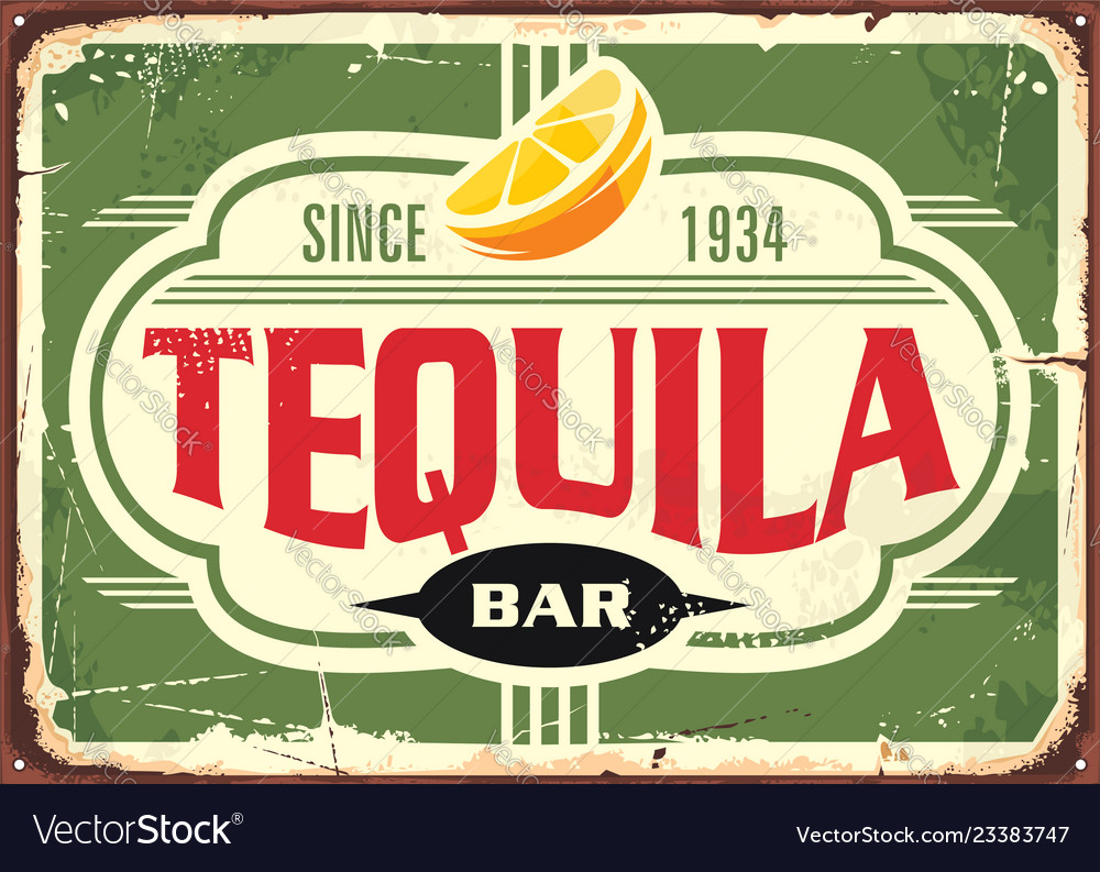 Tequila bar vintage tin sign for mexican tradition