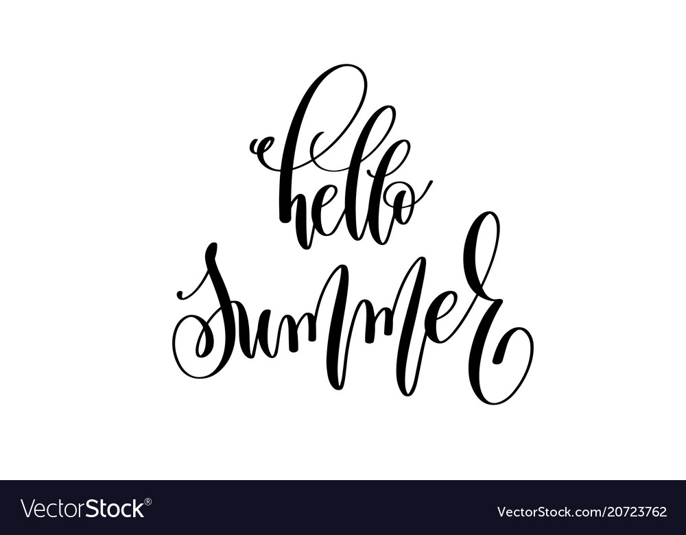 Hello summer - positive quote hand lettering
