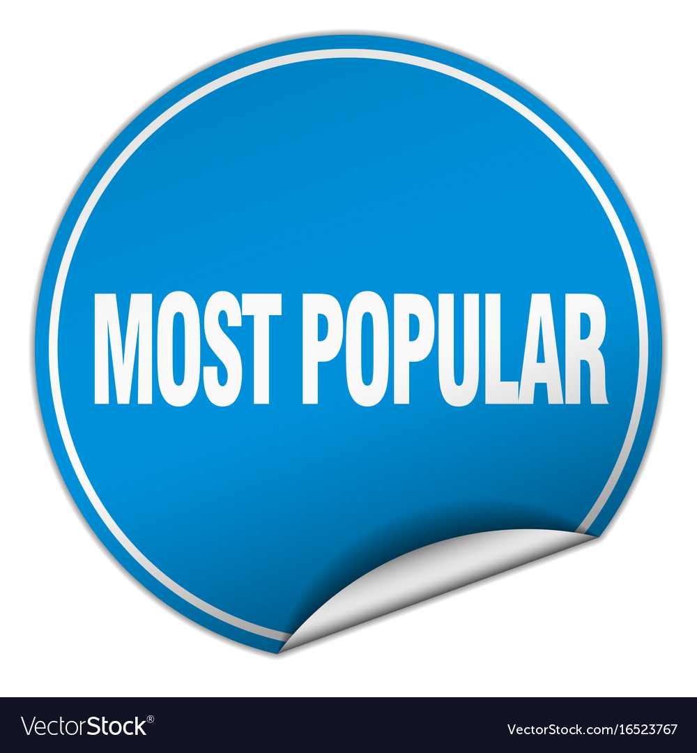 Most popular round blue sticker isolated on white vector image