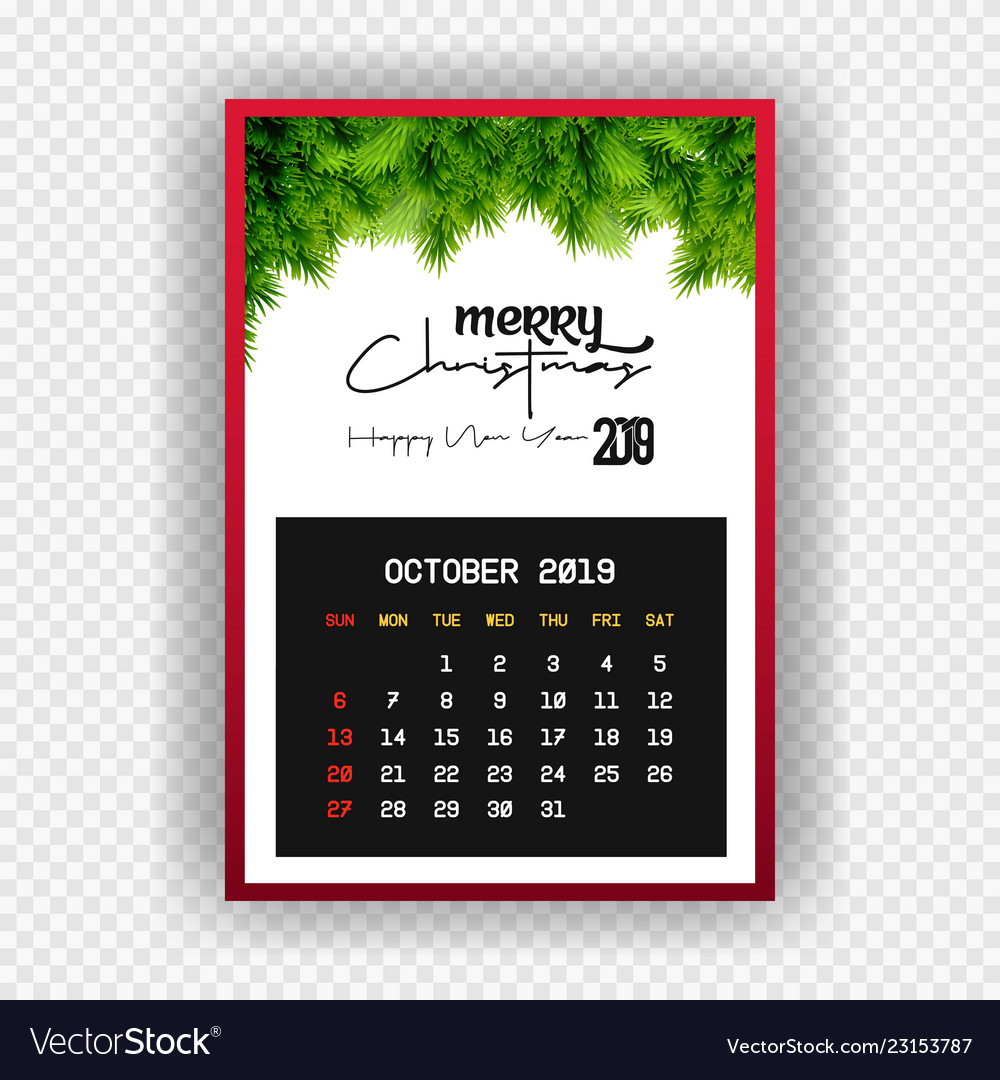 Christmas 2019 Calendar.Christmas Happy New Year 2019 Calendar October