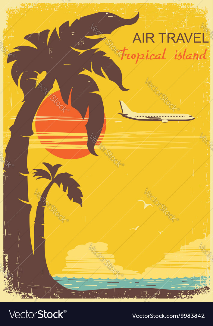 Airplane and tropical paradise old retro poster