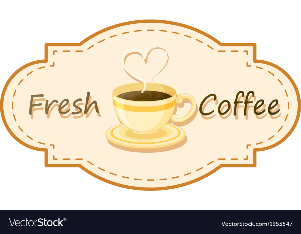 A Fresh Coffee Logo With Cup Of Brewed Vector Image