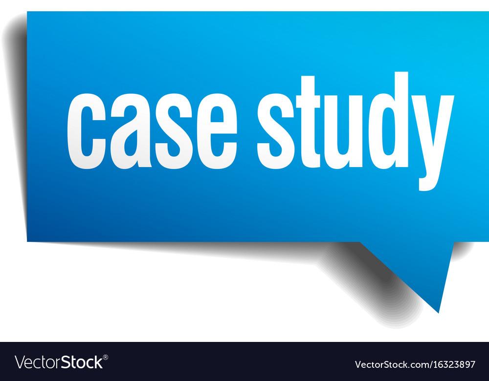 Case study blue 3d realistic paper speech bubble vector image