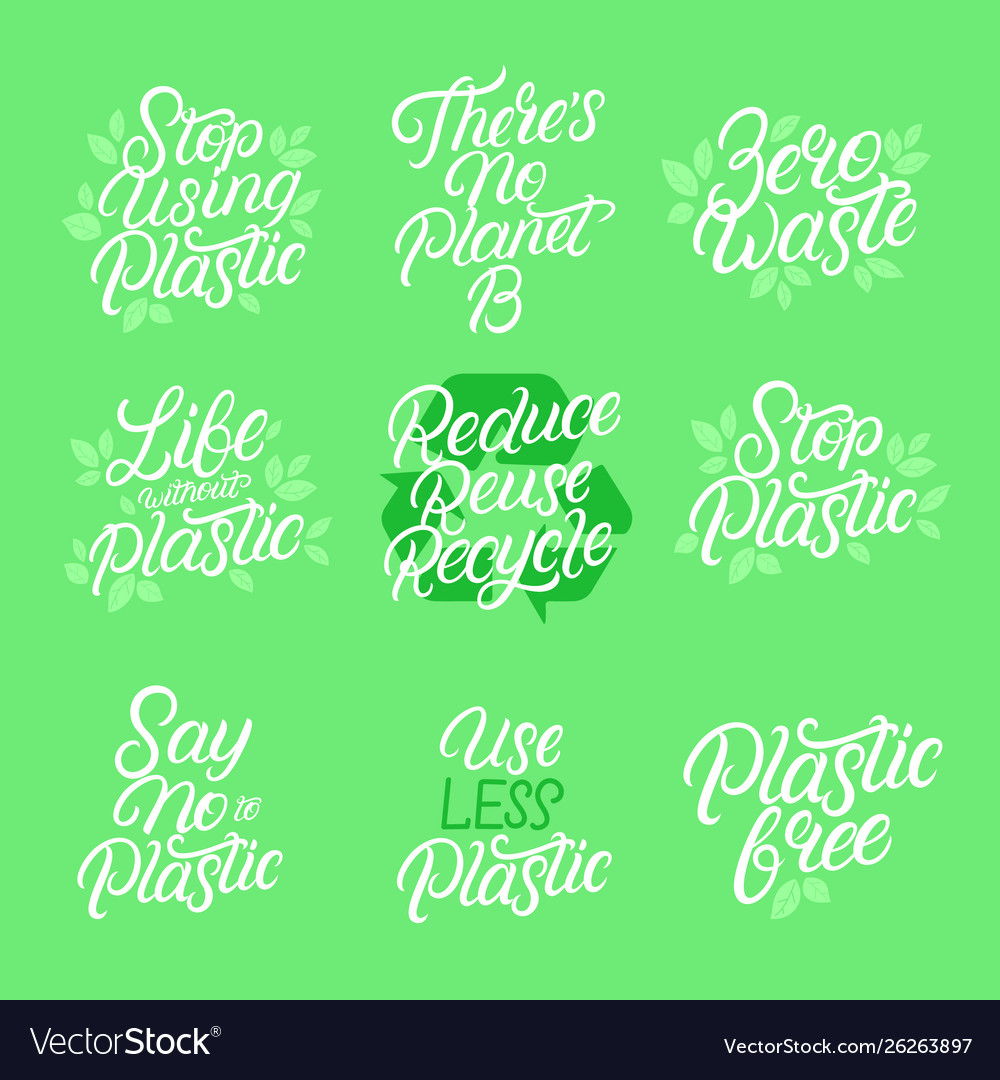 Eco friendly hand written lettering quotes
