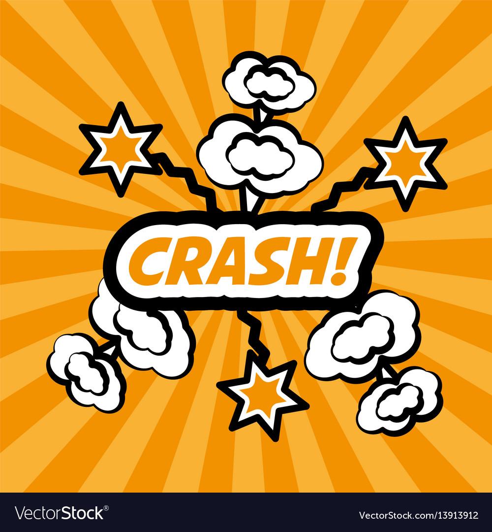 Crash pop art comic bubble speech vector image