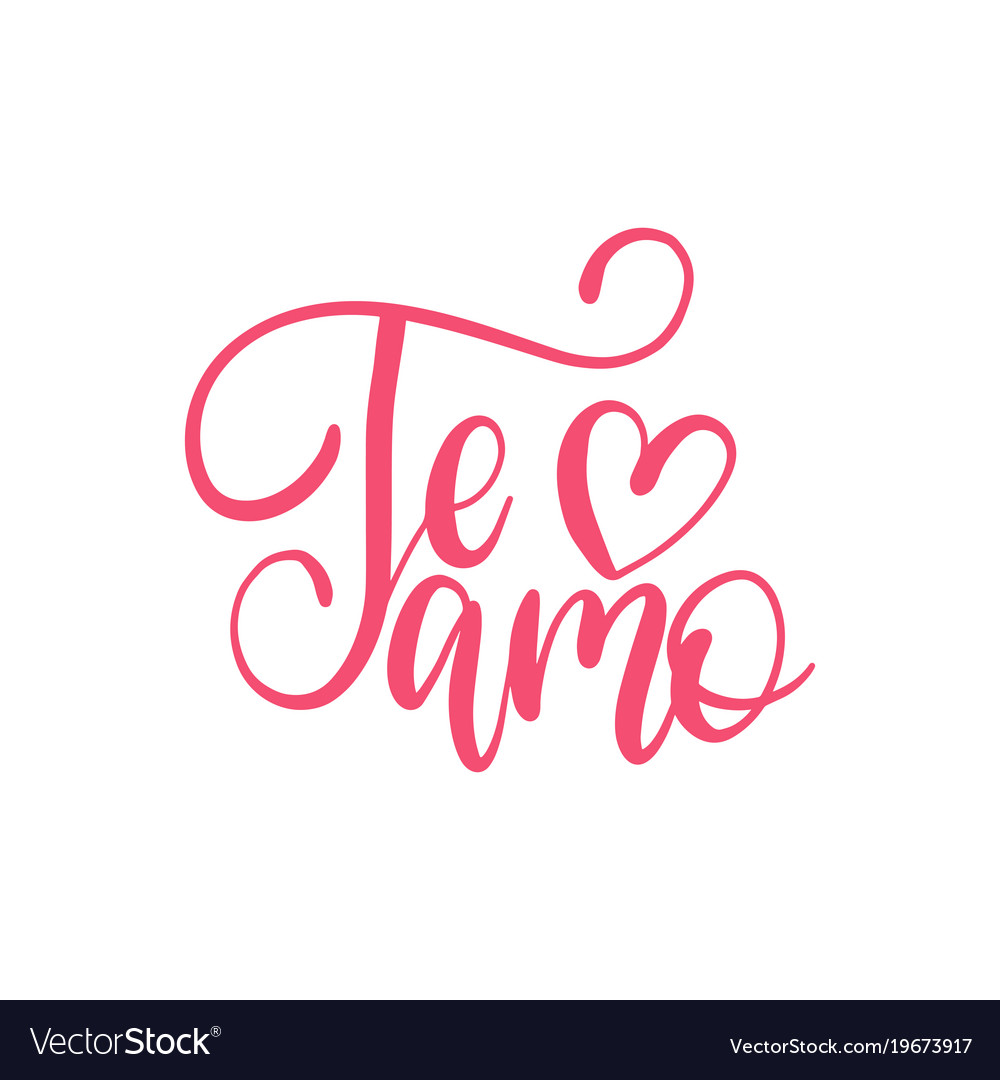 te amo translated from spanish i love you hand vector image