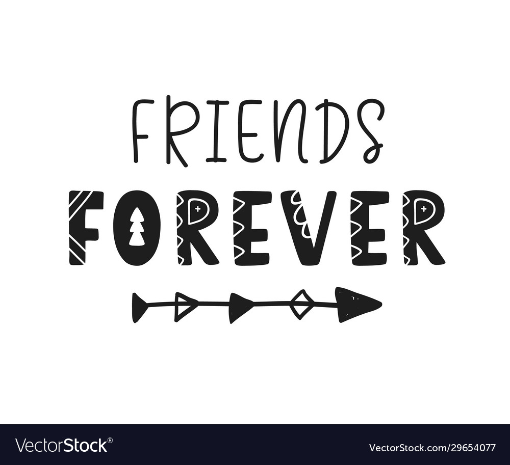 Friends forever lettering isolated on white