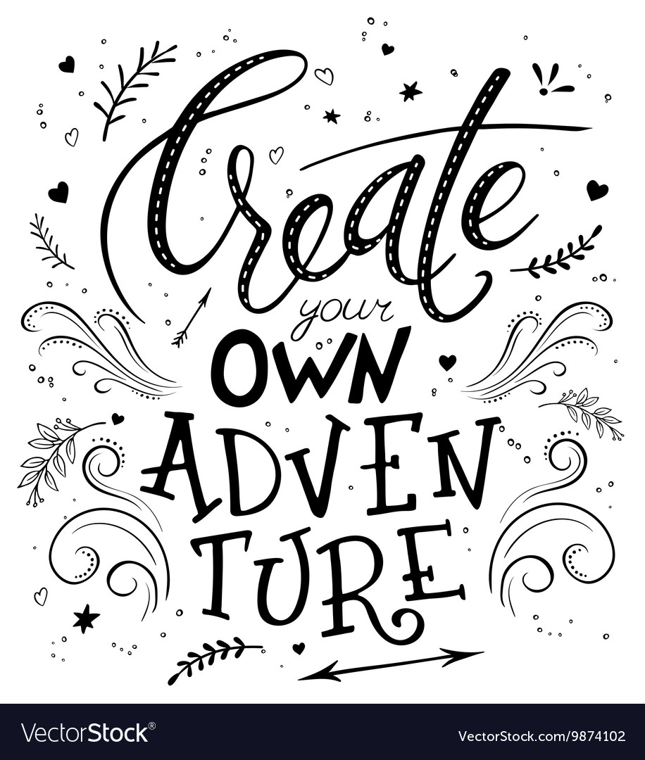 Hand drawing lettering phrase - create your own
