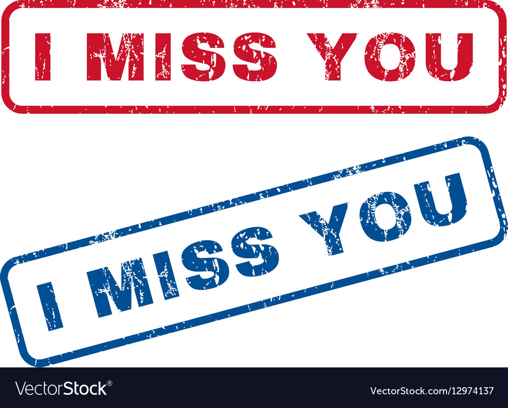 I Miss You Rubber Stamps vector image