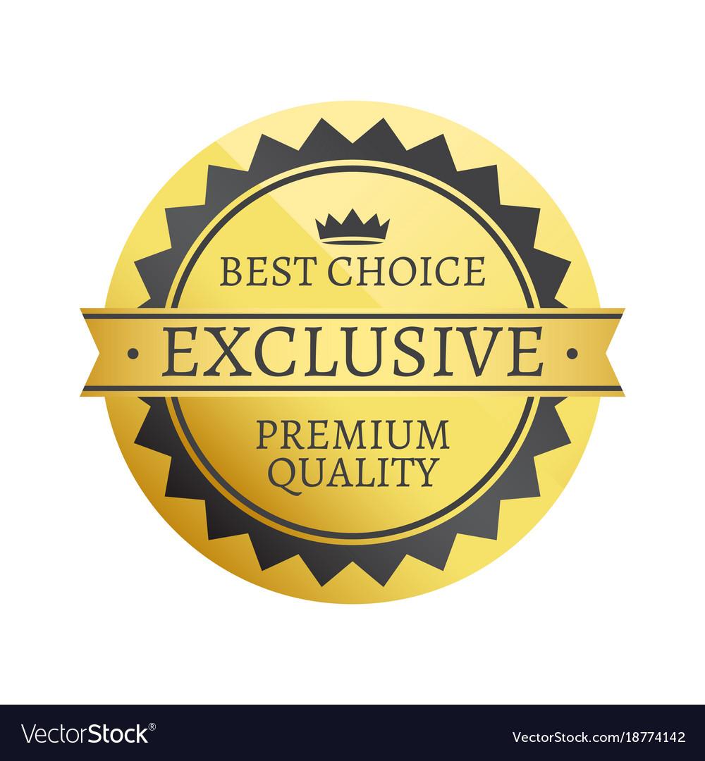 Best choice exclusive premium