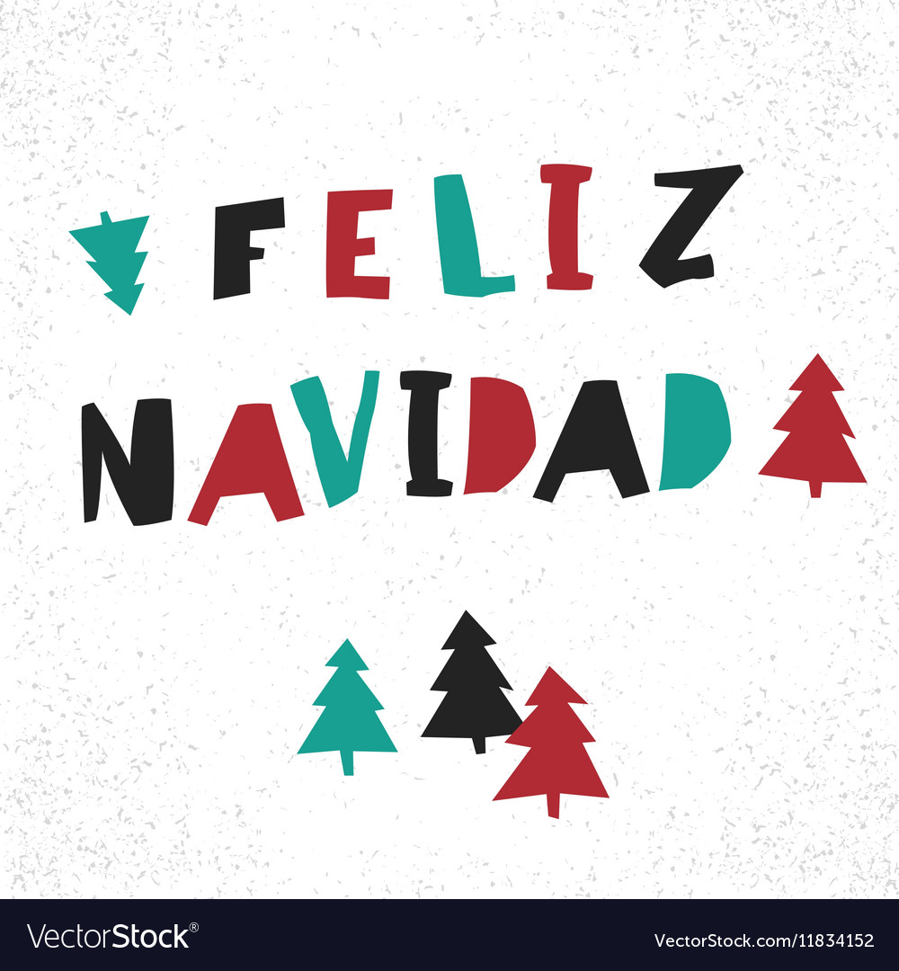 Feliz Navidad Merry Christmas Card Template In Vector Image