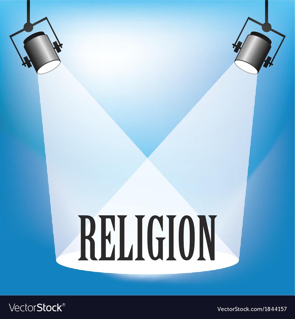 SPOTLIGHT RELIGION vector image