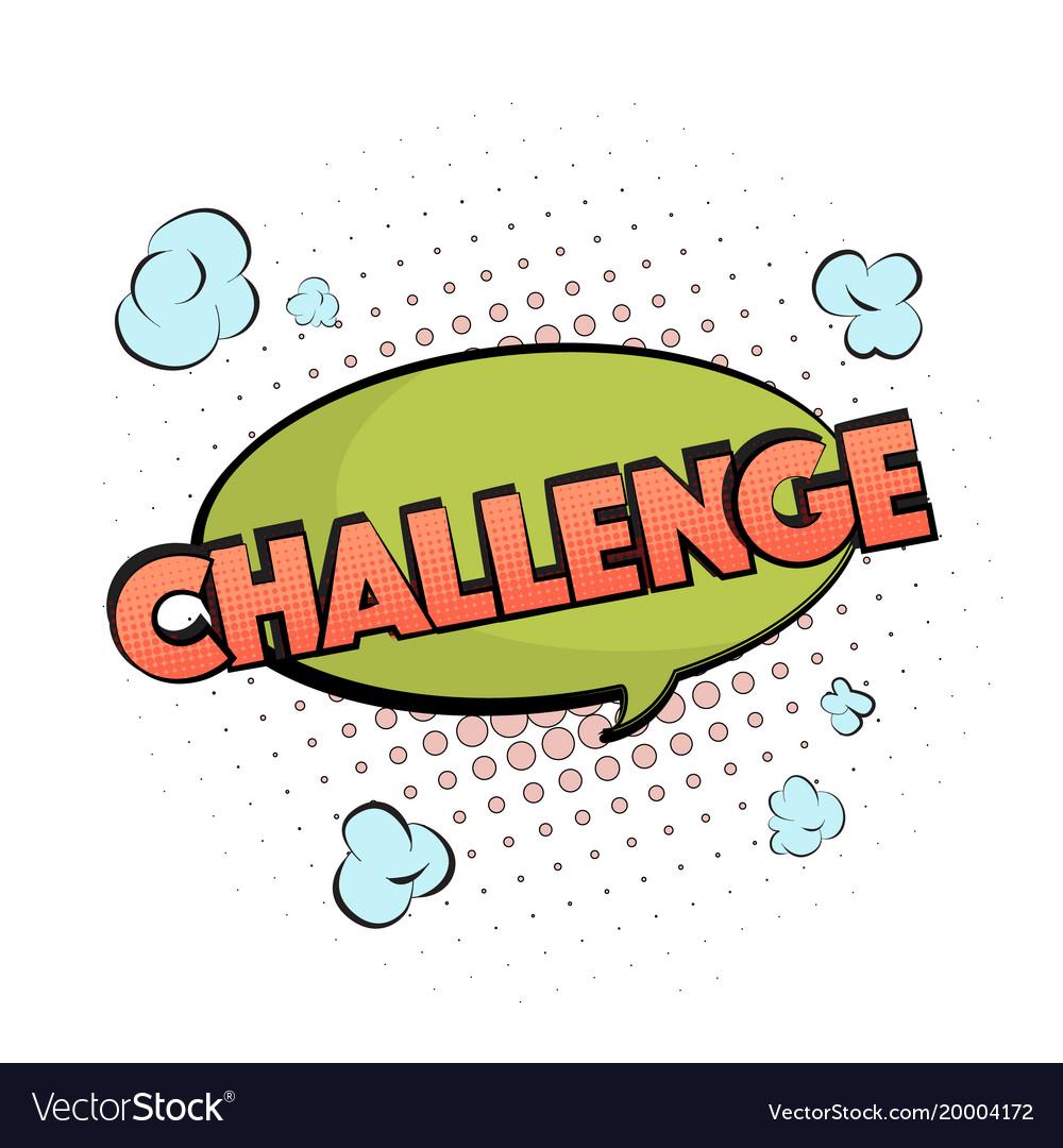 Competition sign challenge motivation