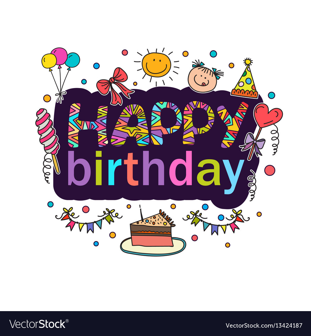 Poster For The Birthday Greetings Royalty Free Vector Image