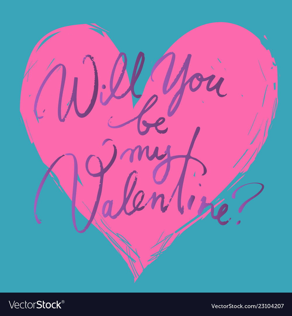 Will you be my valentine valentines day card with