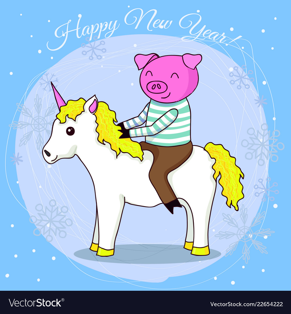 happy new year card cartoon pig on unicorn vector image