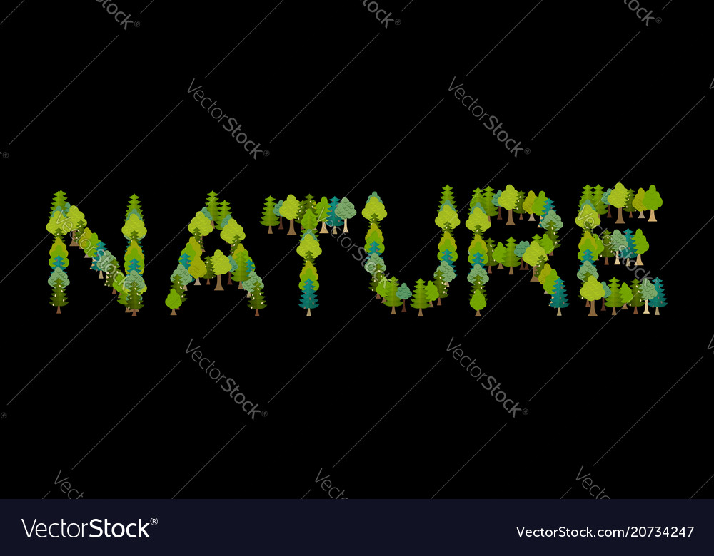 Nature lettering letters from trees forest