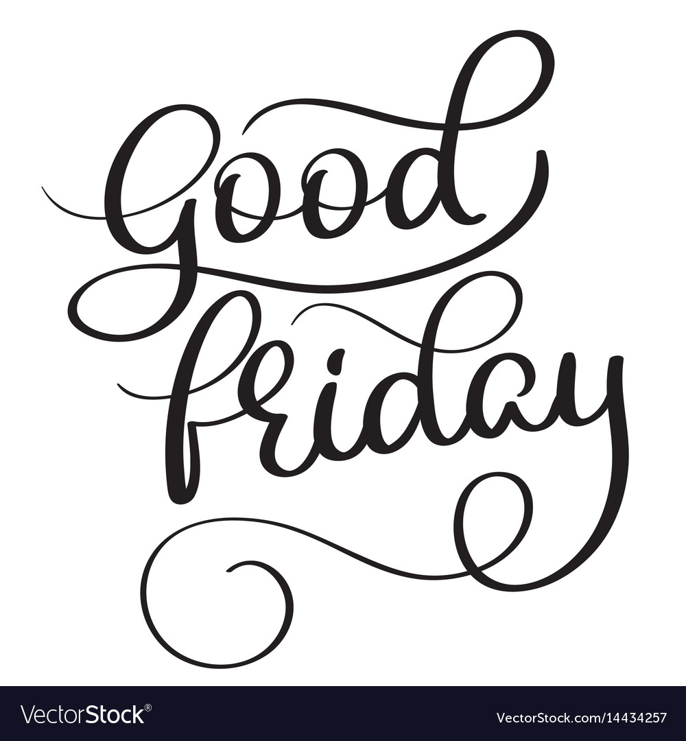 Good friday hand made vintage text on white vector image