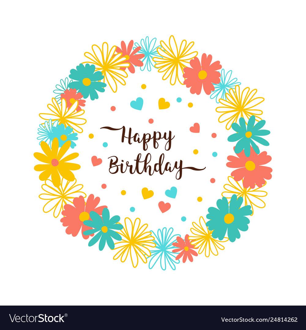 Happy birthday greeting card flower wreath trendy