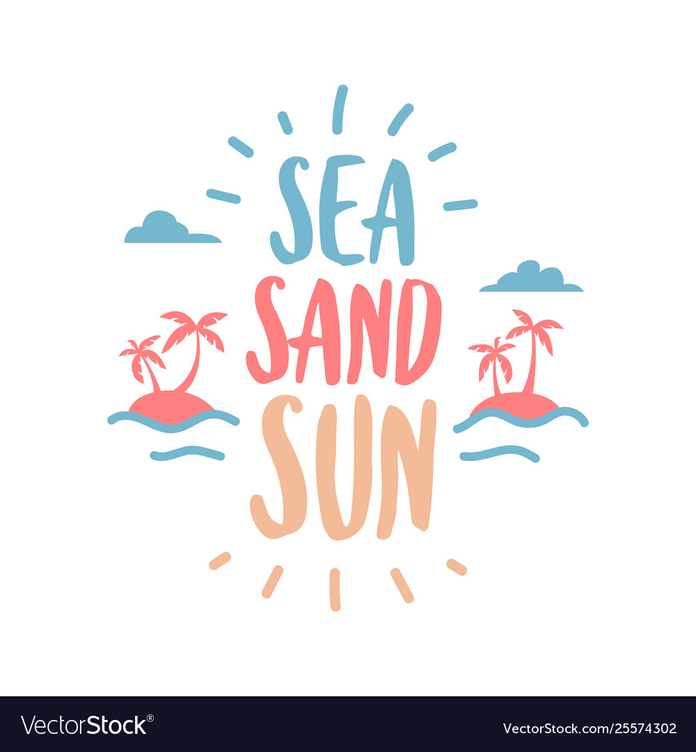 Sea sand sun calligraphic summer travel