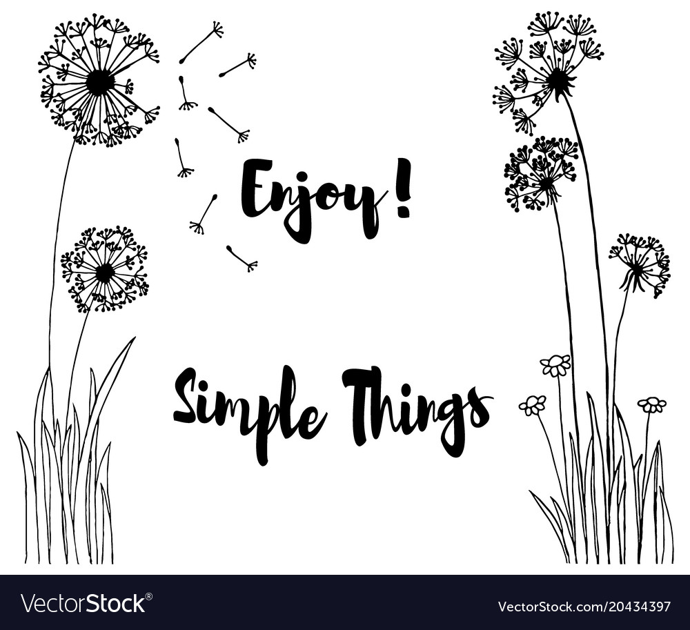 Hand drawn of wild flowers with enjoy simple