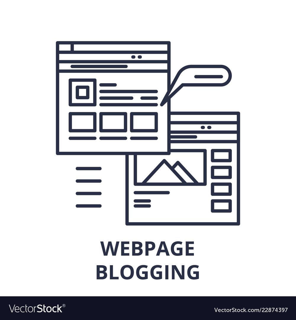 Webpage blogging line icon concept webpage