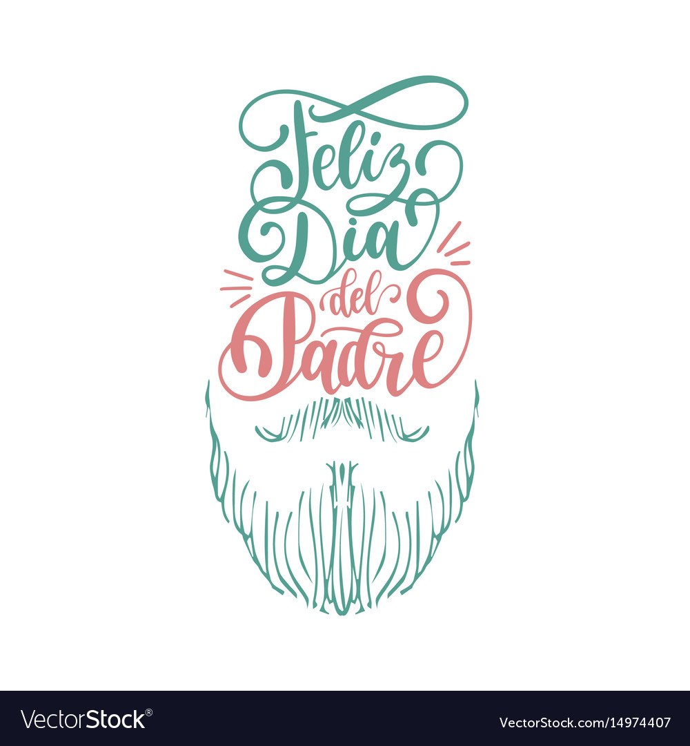Feliz dia del padrespanish translation of happy
