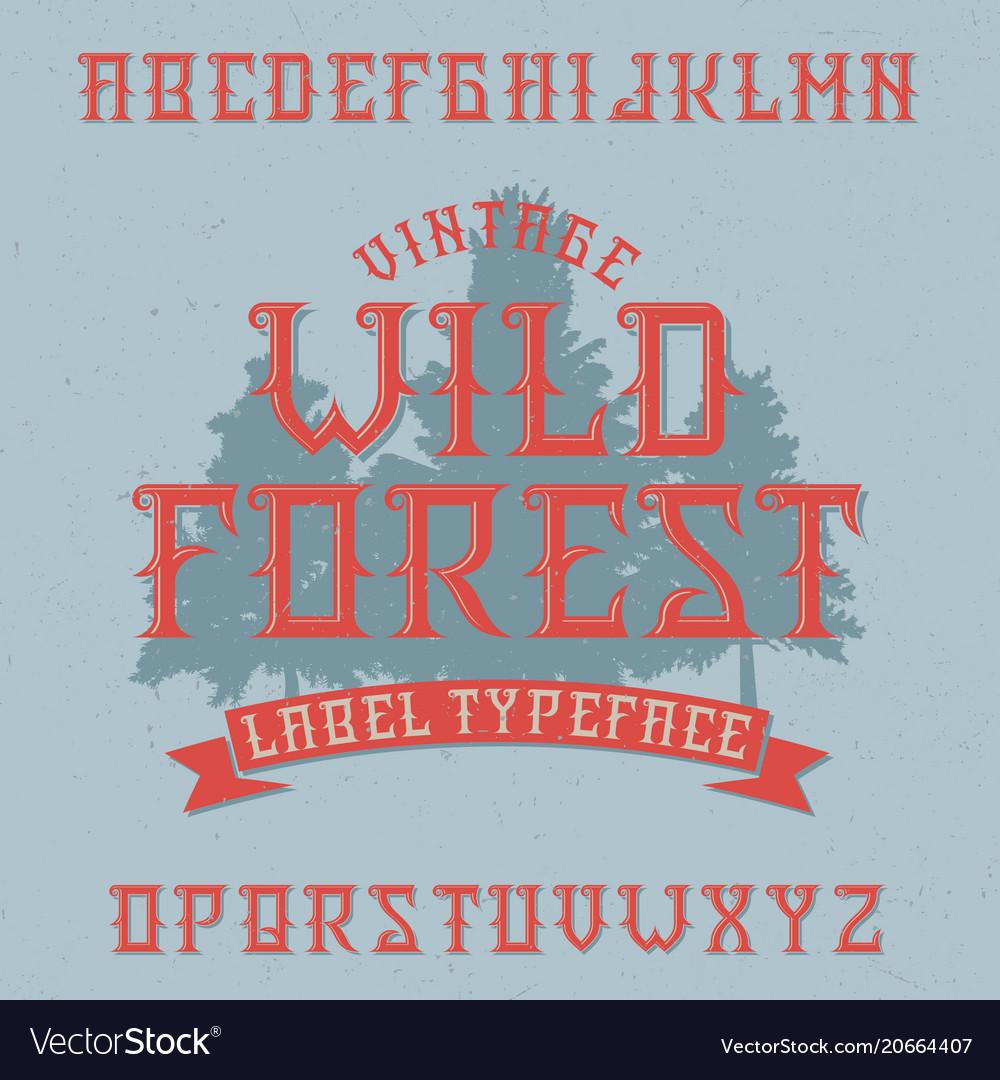 Vintage label typeface