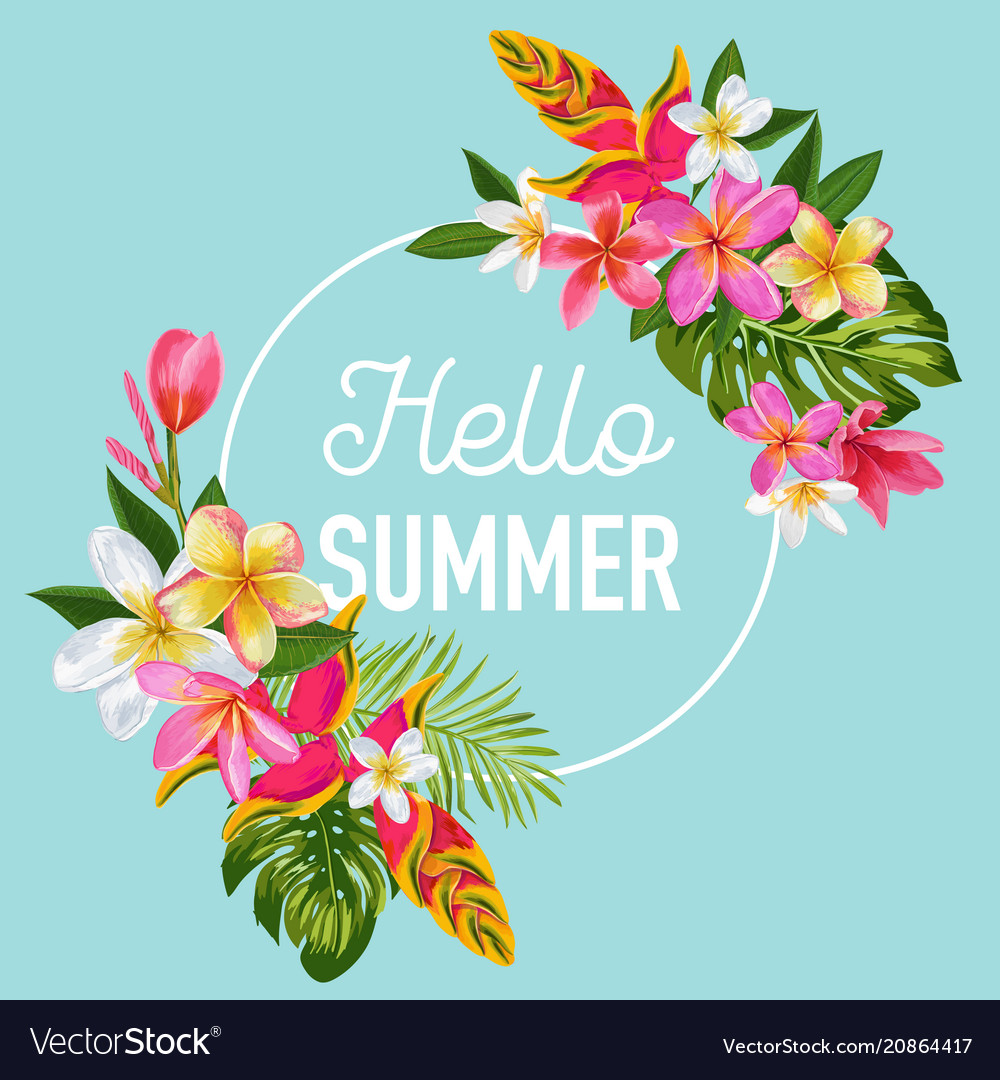 Hello summer floral poster tropical exotic flowers