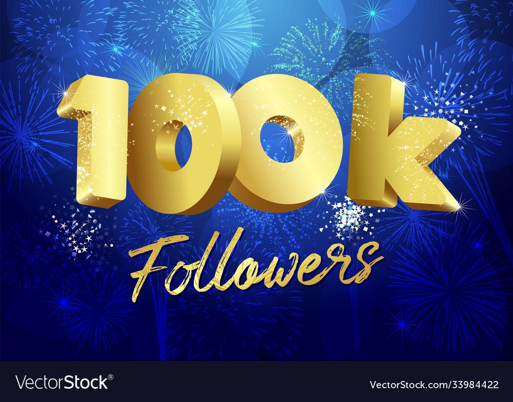 100 k followers 3d fireworks blue