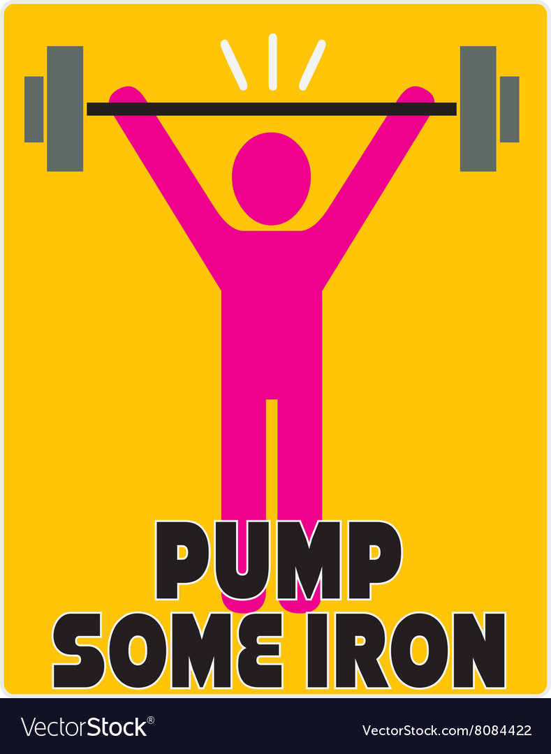 Pump Some Iron