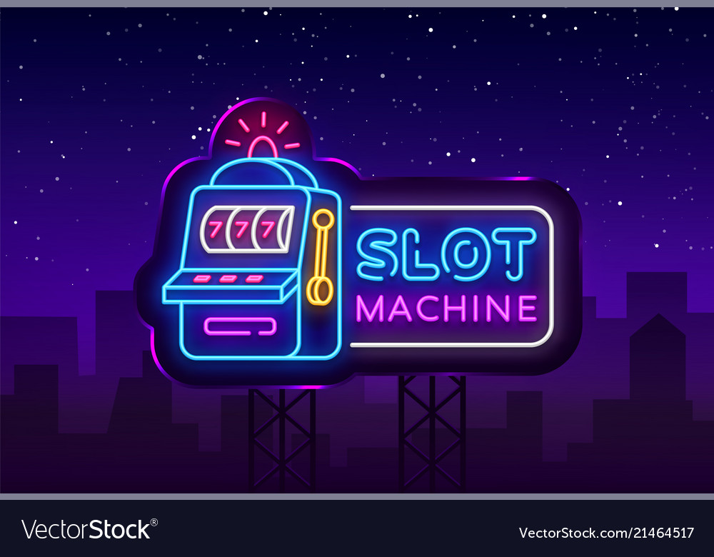 Slot machine neon sign casino design Royalty Free Vector