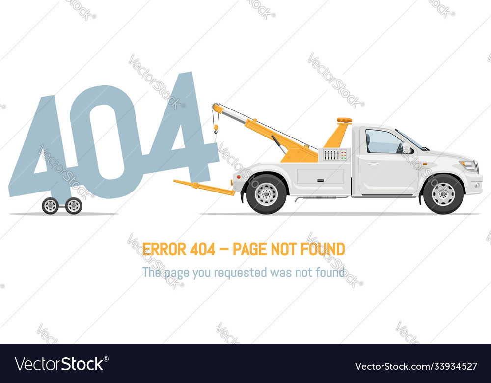 Error 404 page layout design with white tow truck