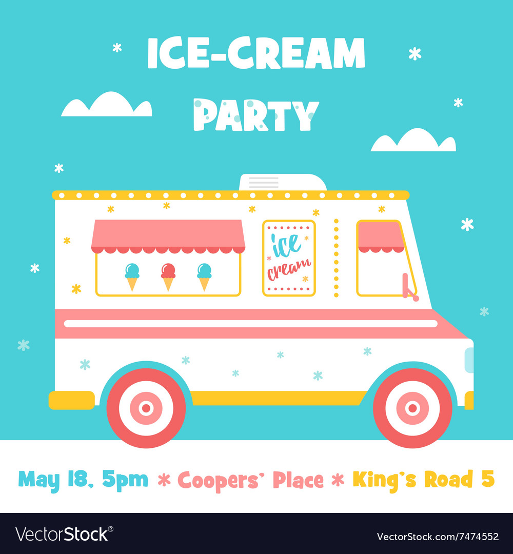 ice cream truck party invitation royalty free vector image