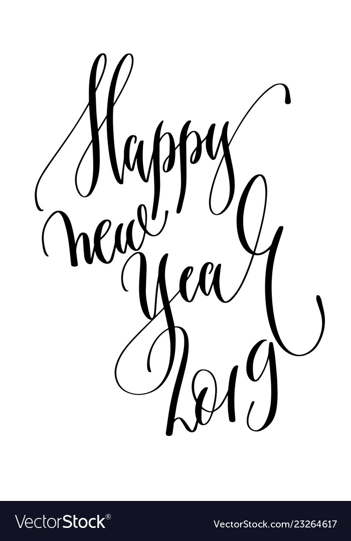 Happy new year 2019 - hand lettering inscription