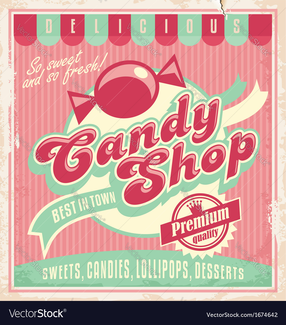 vintage poster template for candy shop royalty free vector. Black Bedroom Furniture Sets. Home Design Ideas