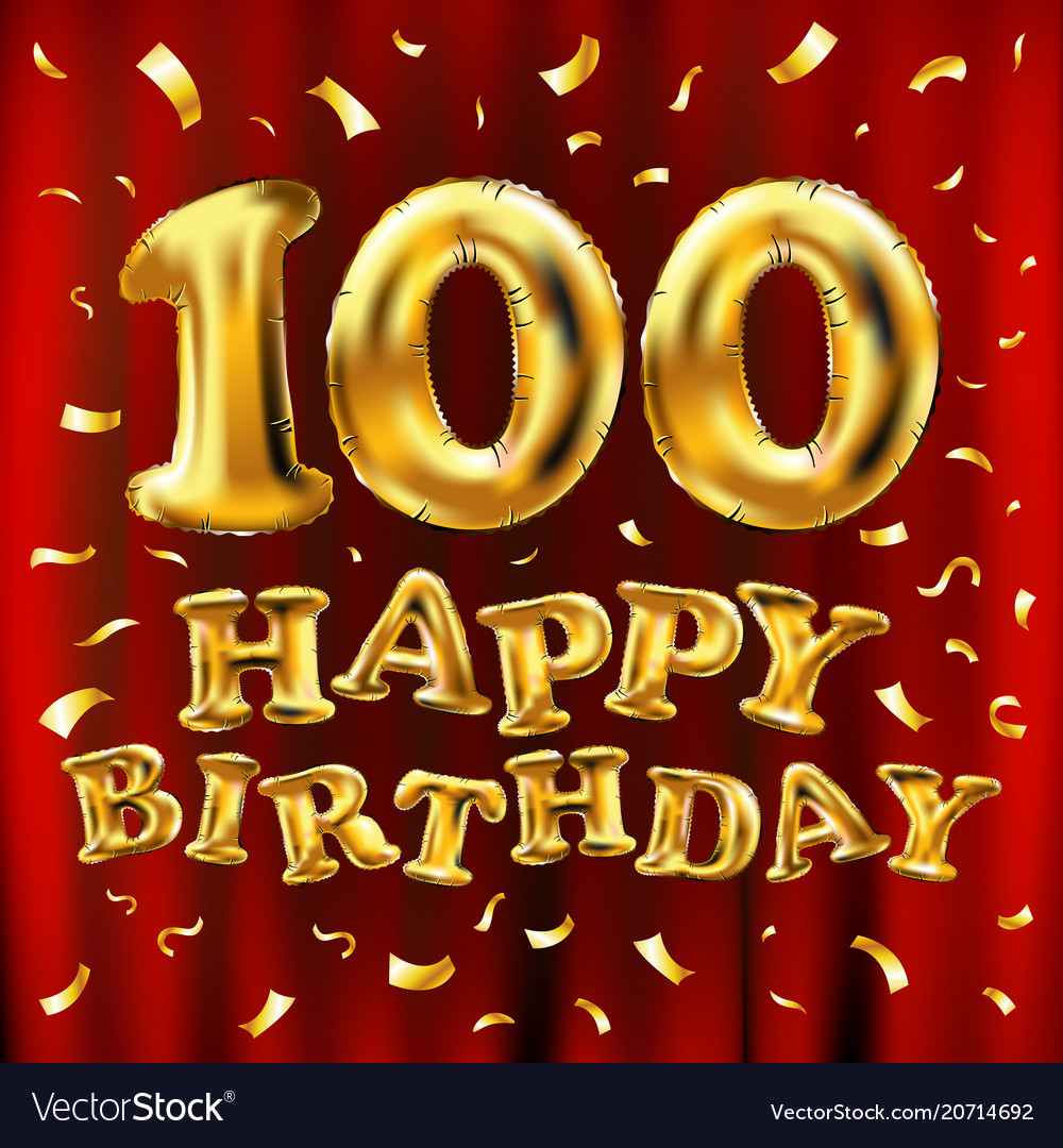 Happy birthday 100th celebration gold balloons