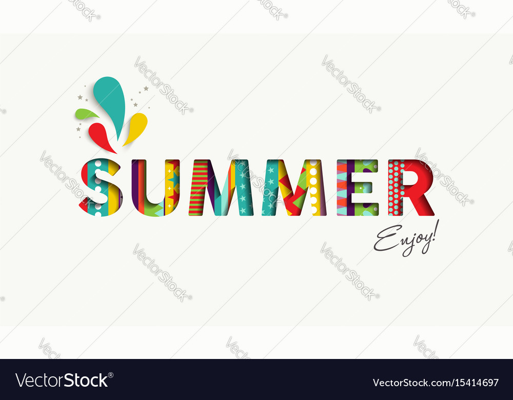 Summer Vacation Color Quote Paper Cut Fun Text