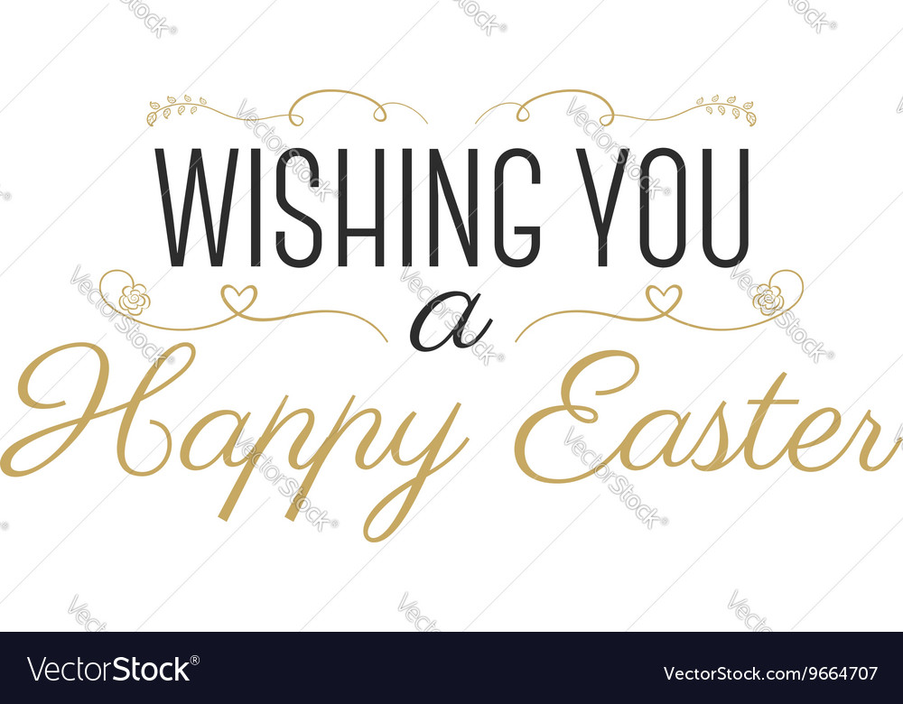 Easter wish sign - Happy Easter Easter wishes vector image