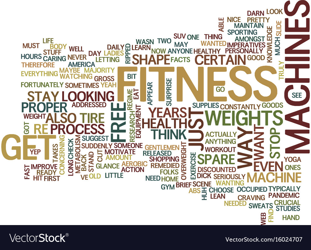 Fitness machines text background word cloud vector image