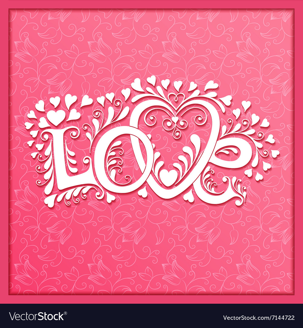 Love hand lettering Valentines day card
