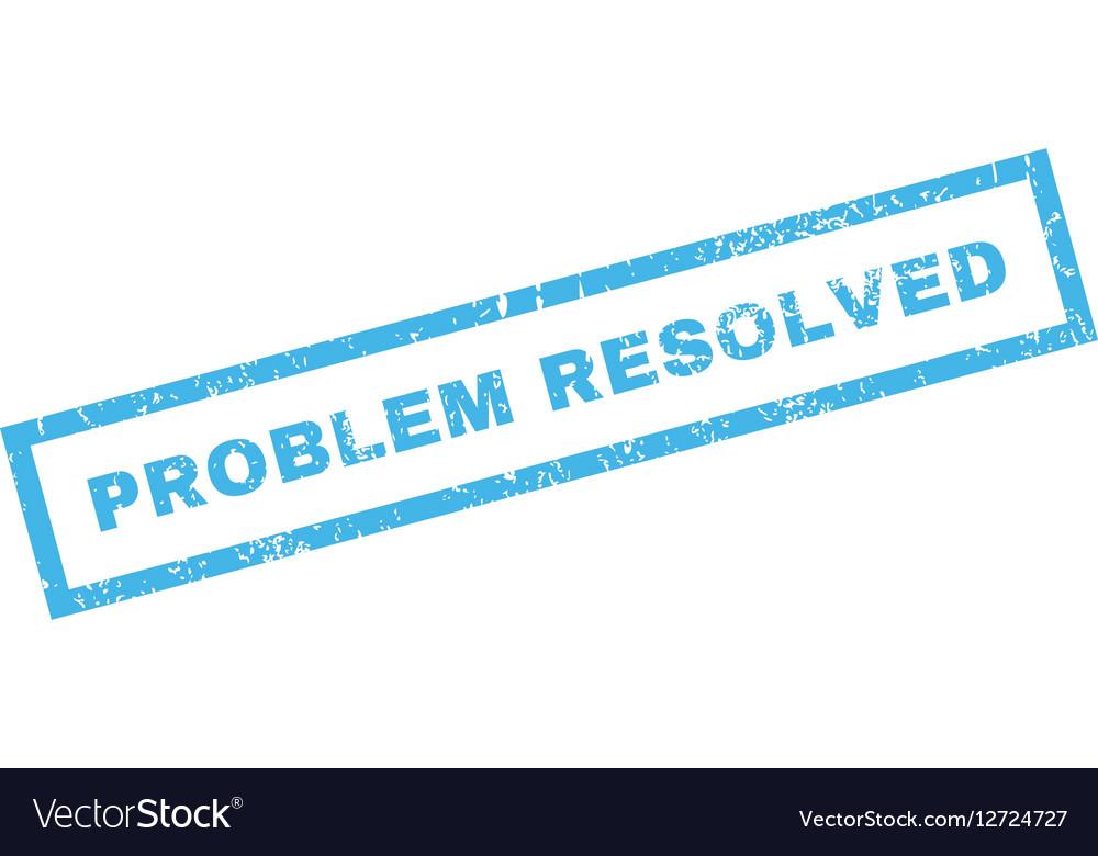 Problem Resolved Rubber Stamp