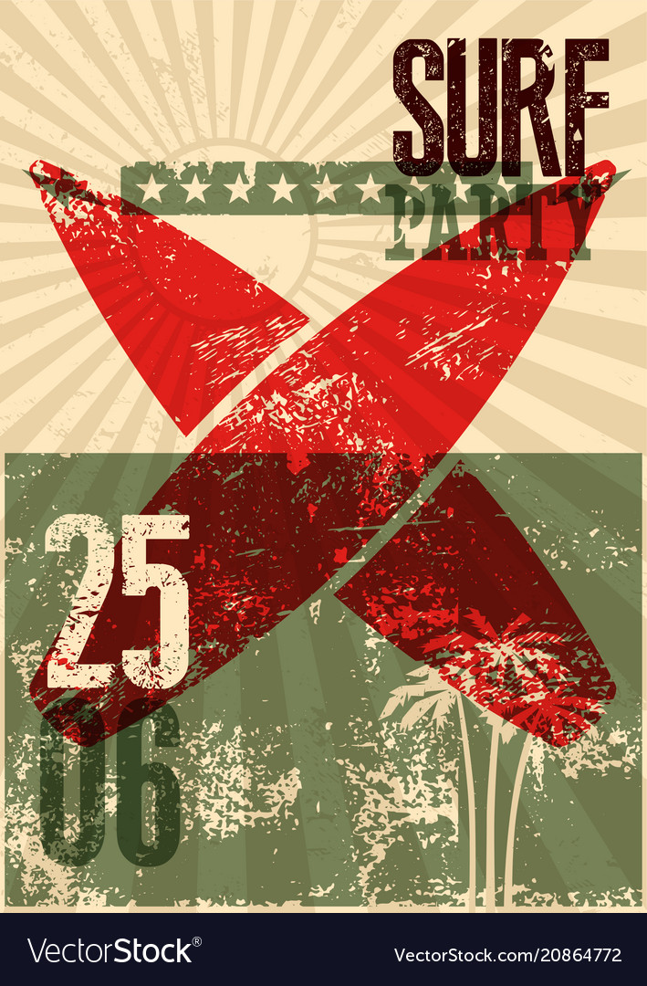 Typographic surf beach party grunge retro poster