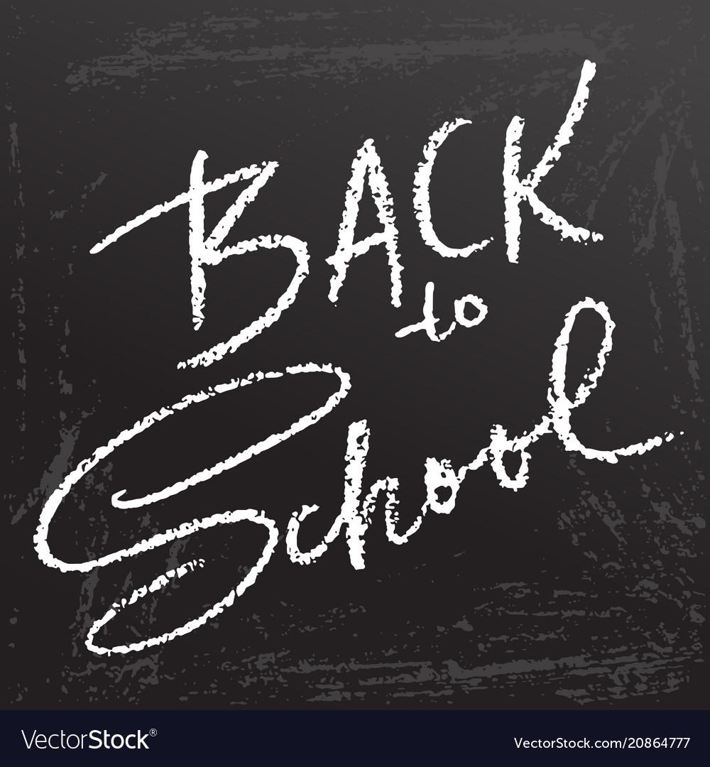 Back to school clalk lettering on blackboard