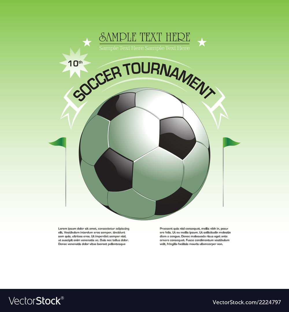 Soccer tournament invitation poster vector image