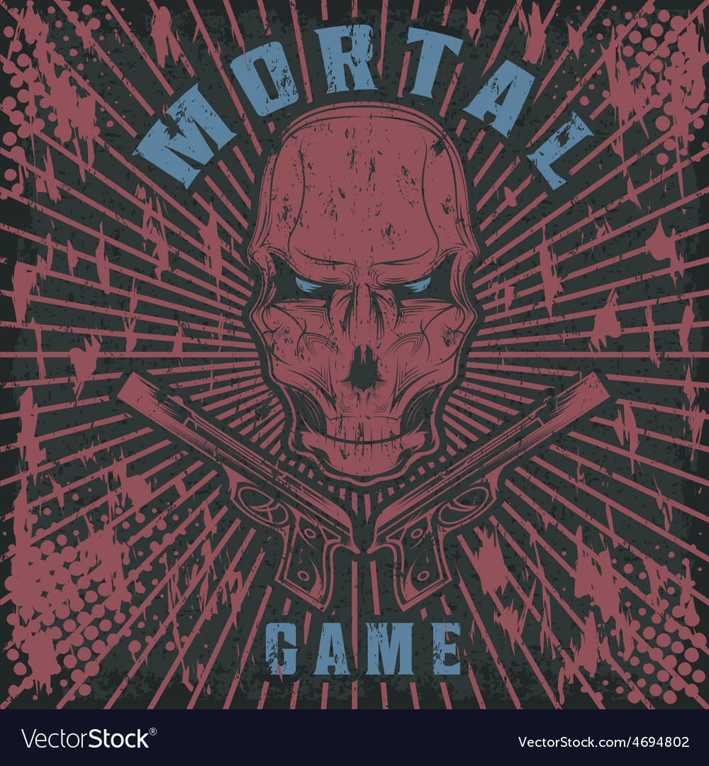 Mortal game with skull and guns