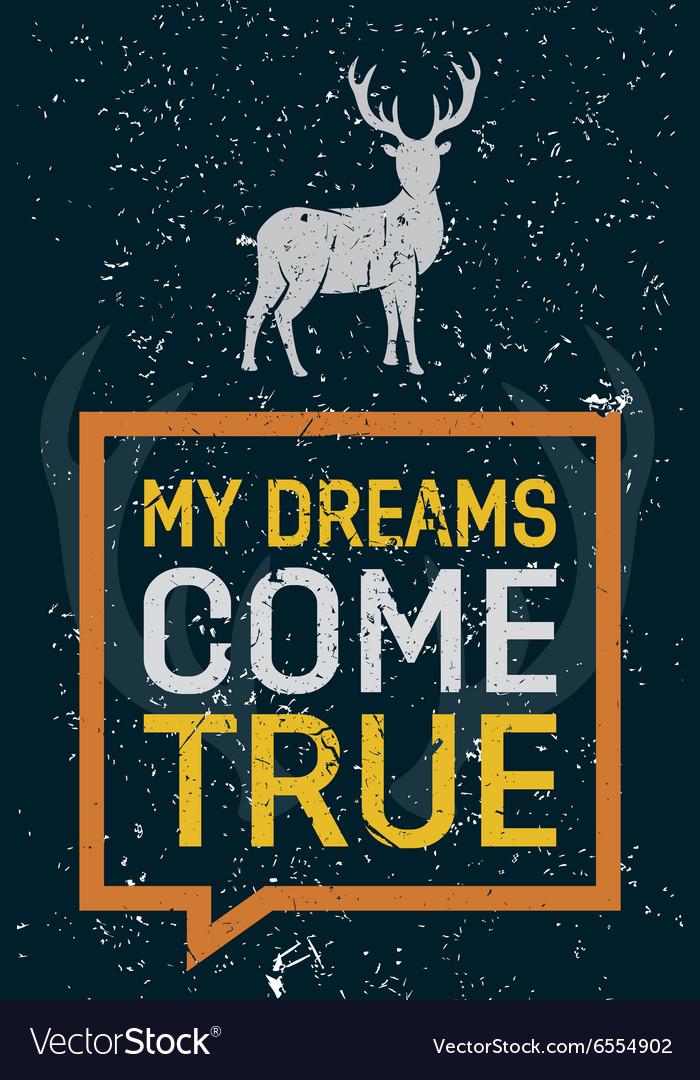 My dreams come true - creative quote hand