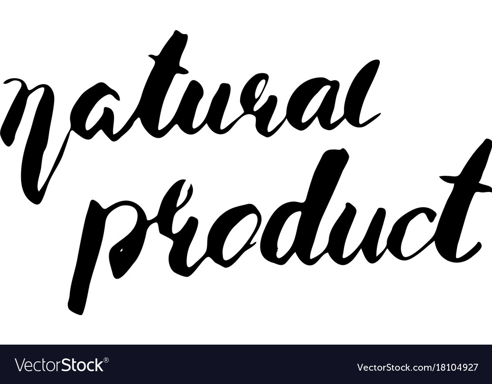 Natural product handwritten phrase vector image