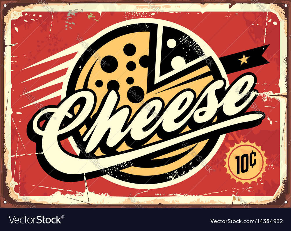 Cheese vintage sign